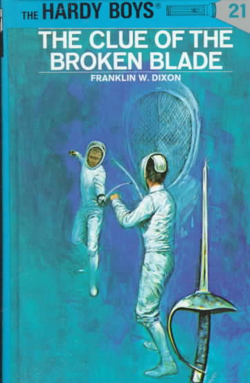 The Clue of the Broken Blade By Dixon, Franklin W.